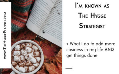Ep #21: Why I'm known as The Hygge Strategist
