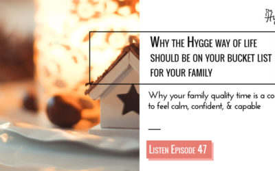 3 Reasons Why Hygge should be on your bucket list for your family