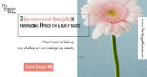 benefits of living hygge, hygge lifestyle, hygge living, hygge as a family, women over 30 and cosiness, getting out of your comfort zone, comfort zone rocks,